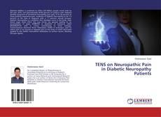 Couverture de TENS on Neuropathic Pain in Diabetic Neuropathy Patients