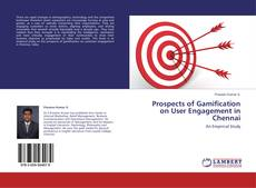 Portada del libro de Prospects of Gamification on User Engagement in Chennai