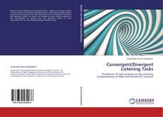 Borítókép a  Convergent/Divergent Listening Tasks - hoz