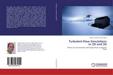 Bookcover of Turbulent Flow Simulations in 2D and 3D