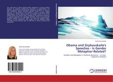 Bookcover of Obama and Grybauskaite's Speeches - Is Gender Metaphor-Related?