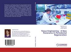 Bookcover of Tissue Engineering - A New Panorama In Periodontal Regeneration