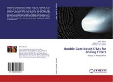 Bookcover of Double Gate based OTAs for Analog Filters