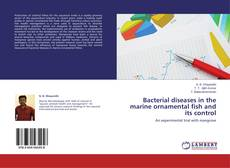 Bookcover of Bacterial diseases in the marine ornamental fish and its control