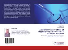Bookcover of Antiinflammatory Effect of Prednisolone Ethoniosome& Marketed Products