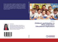 Bookcover of Children's participation in Khat production: Educational implications
