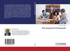 Bookcover of The Essence of Teamwork