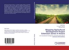 Bookcover of Mapping Agricultural Development Project Extension Zones in Kwara