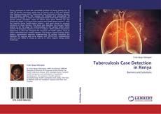 Bookcover of Tuberculosis Case Detection in Kenya
