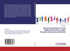 Bookcover of Recommendations from High-Performing, High-Poverty Elementary Schools