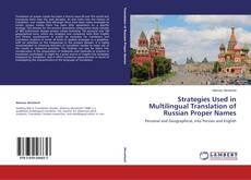 Borítókép a  Strategies Used in Multilingual Translation of Russian Proper Names - hoz