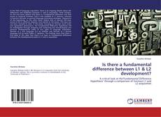 Bookcover of Is there a fundamental difference between L1 & L2 development?