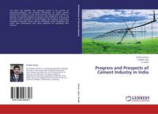Buchcover von Progress and Prospects of Cement Industry in India