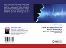 Bookcover of Speech Recognition for Arabic Language