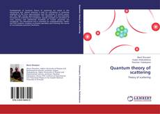 Couverture de Quantum theory of scattering