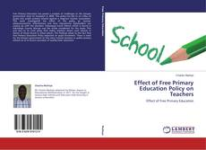 Bookcover of Effect of Free Primary Education Policy on Teachers