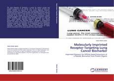 Couverture de Molecularly Imprinted Receptor Targeting Lung Cancer Biomarker