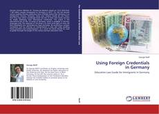 Using Foreign Credentials in Germany的封面