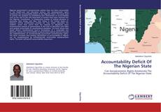 Capa do livro de Accountability Deficit Of The Nigerian State