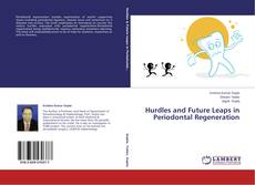 Bookcover of Hurdles and Future Leaps in Periodontal Regeneration