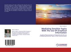 Bookcover of Mediating Sensitive Topics With The Use Of Graphical Information