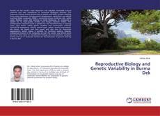Bookcover of Reproductive Biology and Genetic Variability in Burma Dek