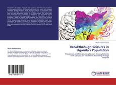 Обложка Breakthrough Seizures in Uganda's Population