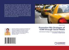 Buchcover von Promotion Mix Strategies of ICAM through Social Media