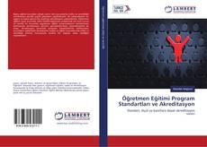 Öğretmen Eğitimi Program Standartları ve Akreditasyon kitap kapağı