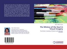 Bookcover of The Mistery of the Soul in Visual Imagery