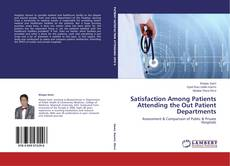 Copertina di Satisfaction Among Patients Attending the Out Patient Departments