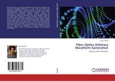 Bookcover of Fiber‐Optics Arbitrary Waveform Generation