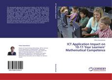 Buchcover von ICT Application Impact on 10-11 Year Learners' Mathematical Competence