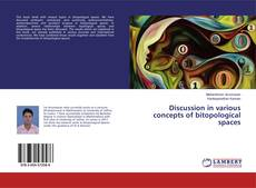 Bookcover of Discussion in various concepts of bitopological spaces