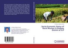 Bookcover of Socio-Economic Status of Rural Women in Kadapa District of A.P