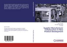 Bookcover of Supplier-Manufacturer Collaboration In New Product Development
