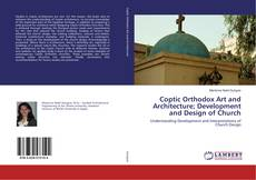 Capa do livro de Coptic Orthodox Art and Architecture; Development and Design of Church