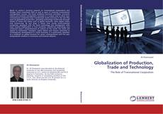 Обложка Globalization of Production, Trade and Technology