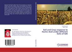 Couverture de Soil and Crop response to Humic Acid under different Soils of AJK