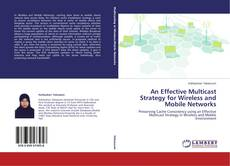 Bookcover of An Effective Multicast Strategy for Wireless and Mobile Networks