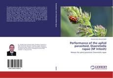 Performance of the aphid parasitoid, Diaeretiella rapae (M' Intosh)的封面