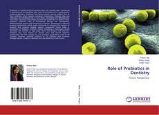 Portada del libro de Role of Probiotics in Dentistry