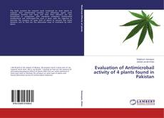 Capa do livro de Evaluation of Antimicrobail activity of 4 plants found in Pakistan