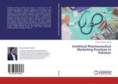 Unethical Pharmaceutical Marketing Practices in Pakistan kitap kapağı