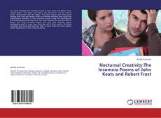 Capa do livro de Nocturnal Creativity:The Insomnia Poems of John Keats and Robert Frost