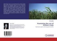 Bookcover of Promoting the use of Andean crops