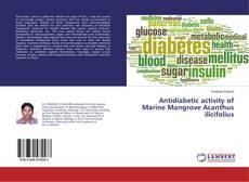 Capa do livro de Antidiabetic activity of Marine Mangrove Acanthus ilicifolius