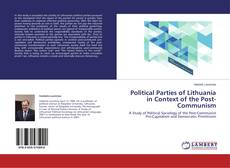 Buchcover von Political Parties of Lithuania in Context of the Post-Communism