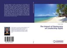 Copertina di The Impact of Democracy on Leadership Styles