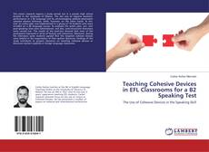 Capa do livro de Teaching Cohesive Devices in EFL Classrooms for a B2 Speaking Test